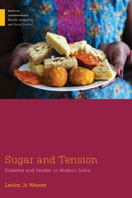 Sugar and Tension: Diabetes and Gender in Modern India