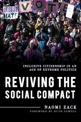 Reviving the Social Compact: Inclusive Citizenship in an Age of Extreme Politics